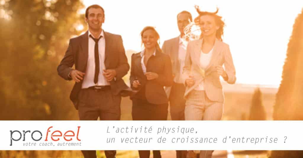 L'activité physique, un vecteur de croissance d'entreprise ?
